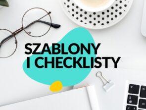 Szablony i checklisty