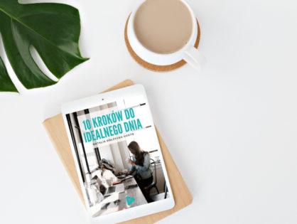 10 kroków do idealnego dnia - darmowy ebook do pobrania