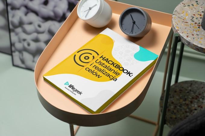 """""""Hackbook: Ustalanie i realizacja celów"""" - fragment ebooka"""