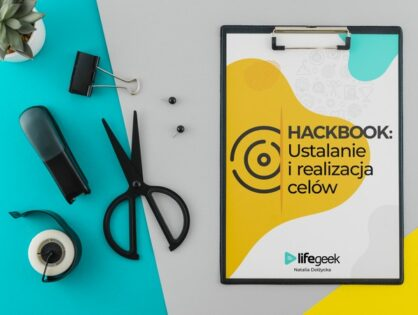 7 najważniejszych pytań i odpowiedzi o Hackbooka: Ustalanie i realizacja celów